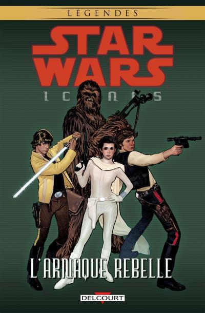 delcourt sortie de star wars icones tome 04 l 39 arnaque rebelle star wars holonet. Black Bedroom Furniture Sets. Home Design Ideas