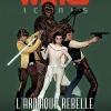 Delcourt : Sortie de Star Wars Icones Tome 04 - L'arnaque rebelle